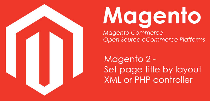 Magento 2 add page-title-by-layout-xml or controller