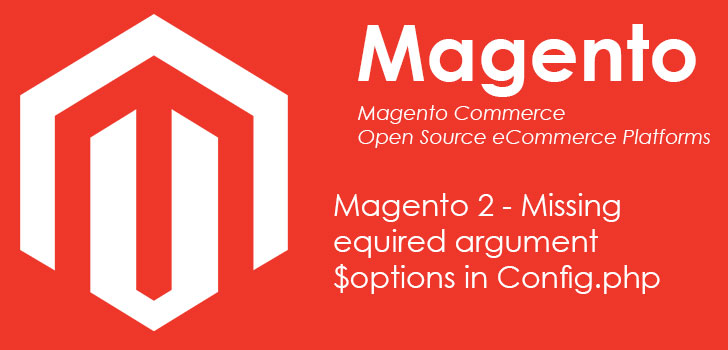 Magento 2 - Missing required argument $options